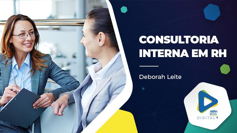 Consultoria Interna em RH - Deborah Leite - Cursos IDCE